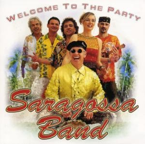 Saragossa Band - Welcome To The Party