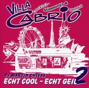 Villa Cabrio - Echt Cool - Echt Geil 2