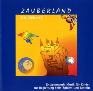 Iris Dehmel - Zauberland