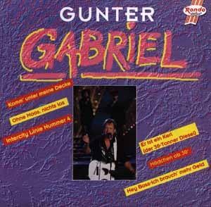 Gunter Gabriel - Meine schönsten Country- und Truckersongs