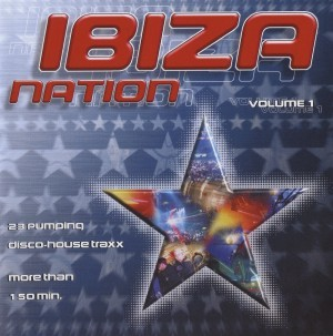 Ibiza Nation - Volume 1