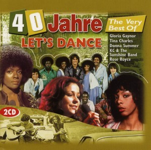 Diverse - 40 Jahre The Very Best Of Let's Dance