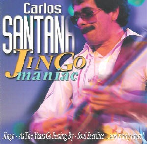 Carlos Santana - Jingo maniac