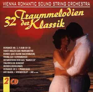 Vienna Romantic Sound String Orchestra - 32 Traummelodien der Klassik
