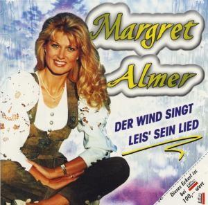 Margret Almer - Der Wind singt leis' sein Lied