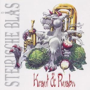 Steirische Blas - Kraut & Ruabn